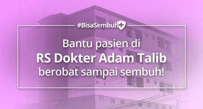 #BisaSembuh Untuk Rs Dr Adam Talib