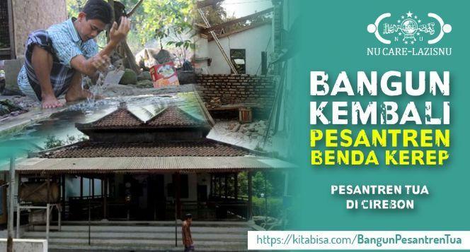 Bangun Kembali Pesantren Tertua di Cirebon