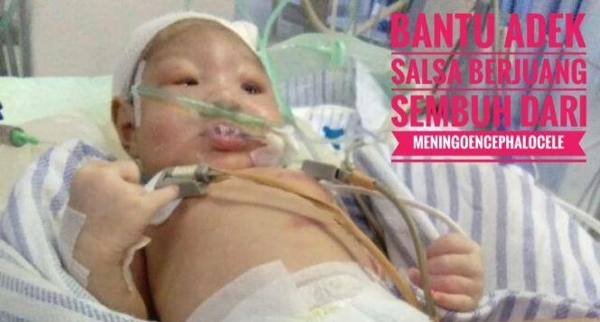Bantu Salsa berjuang dari meningoencephalocele