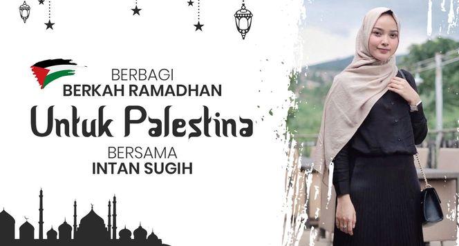 Ramadhan Berbagi Bersama Intan untuk Palestina