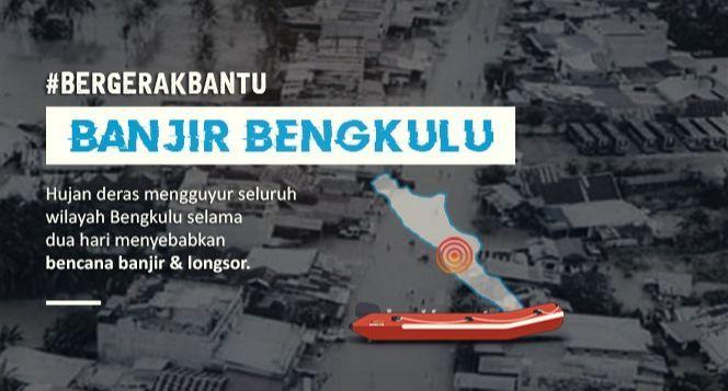 Darurat! Banjir dan Longsor Menerjang Bengkulu